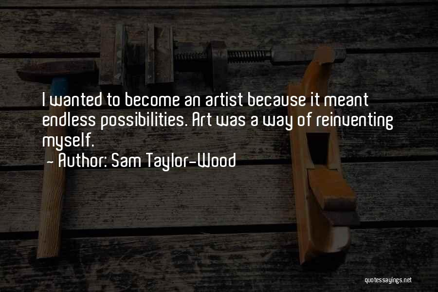 Sam Taylor-Wood Quotes 1604898