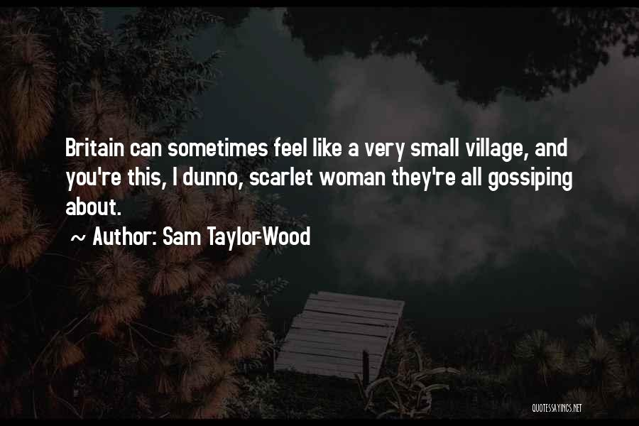 Sam Taylor-Wood Quotes 2217732