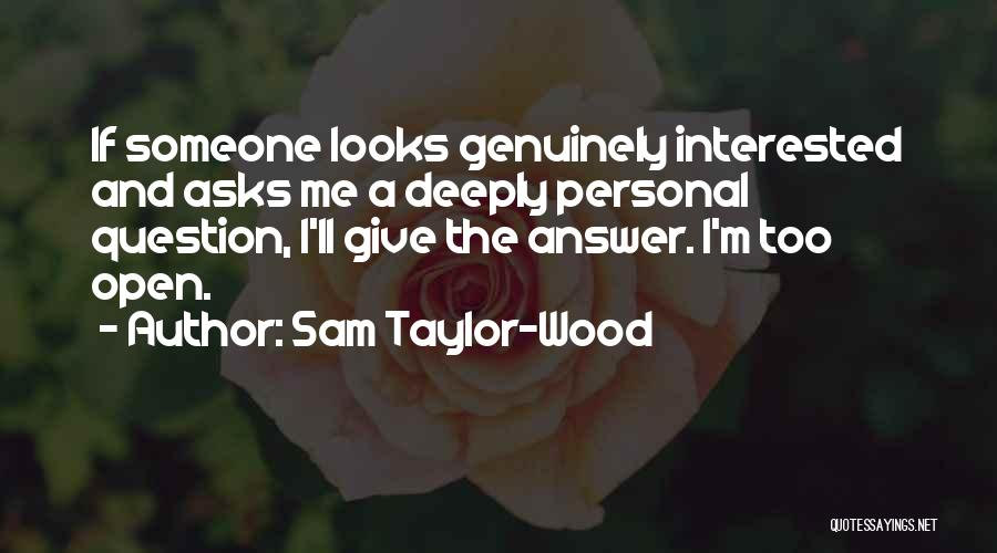 Sam Taylor-Wood Quotes 320890