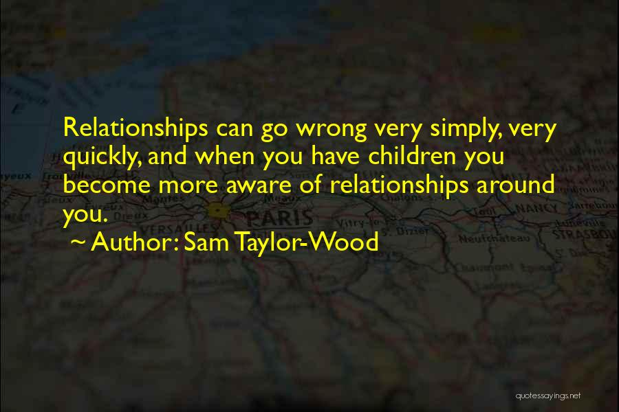 Sam Taylor-Wood Quotes 747393