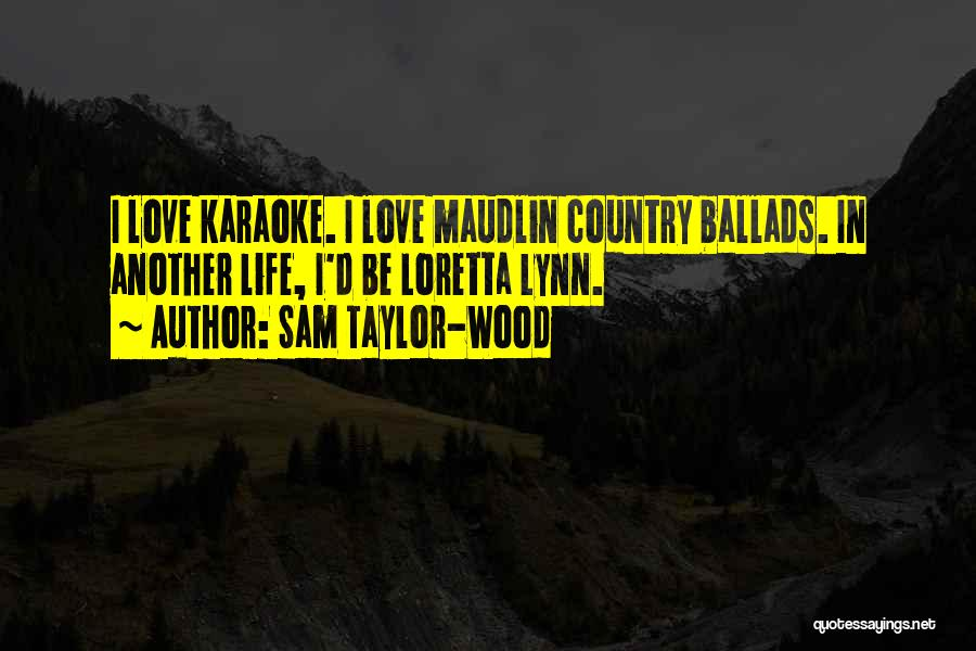Sam Taylor-Wood Quotes 751385