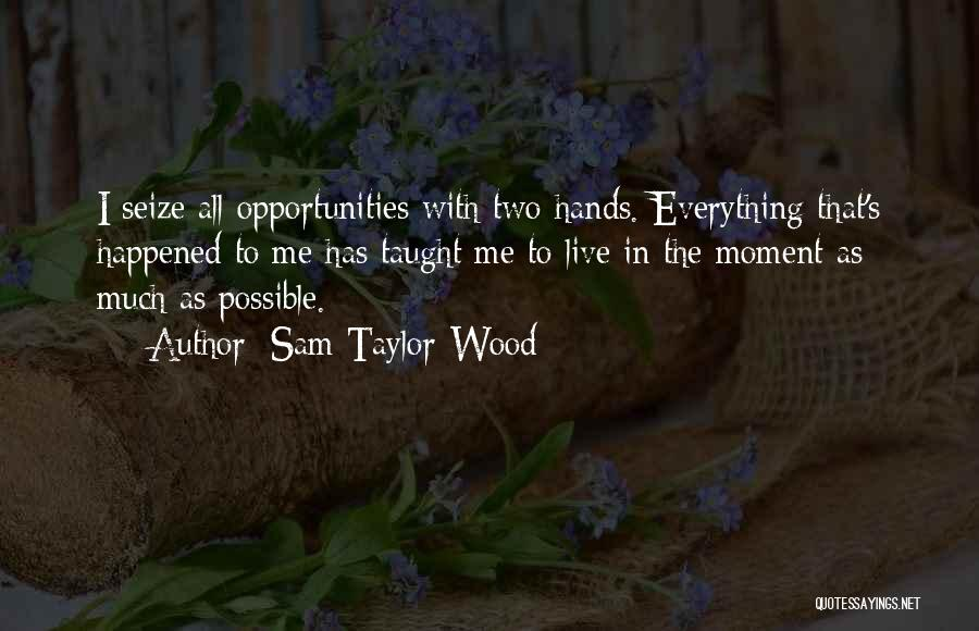 Sam Taylor-Wood Quotes 938114