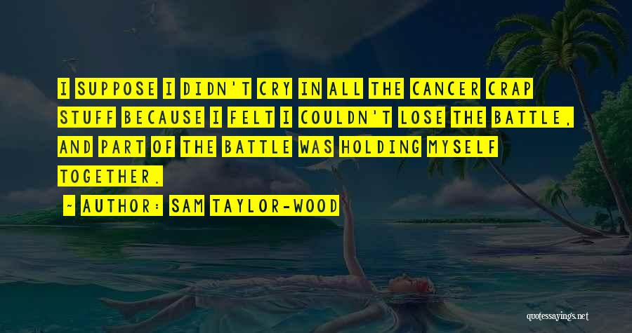 Sam Taylor-Wood Quotes 938135