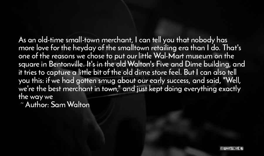 Sam Walton Quotes 1068997