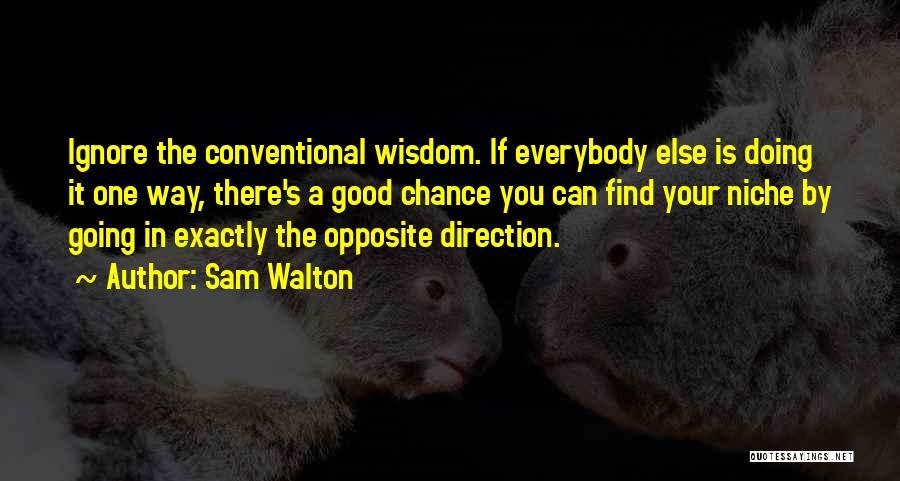 Sam Walton Quotes 1074604