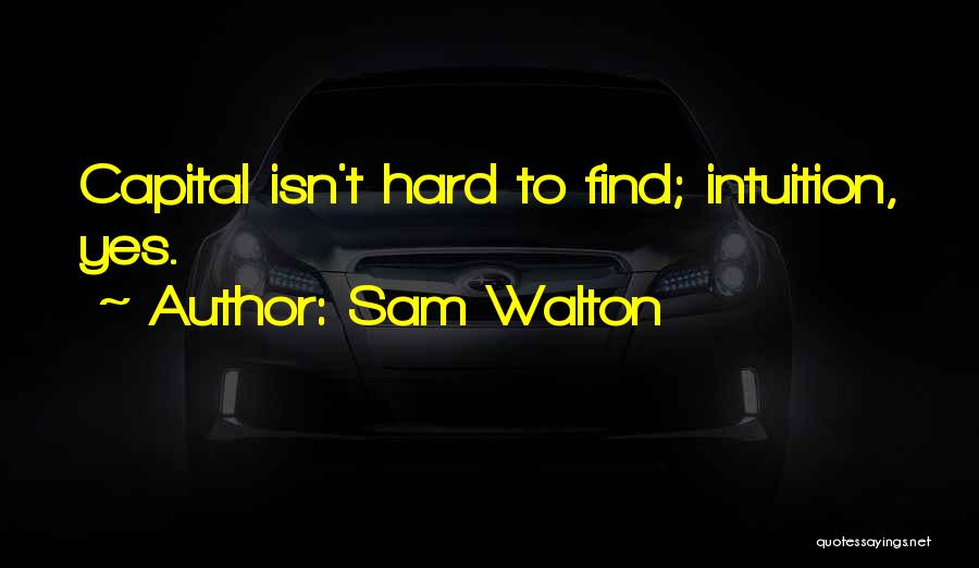Sam Walton Quotes 1370366