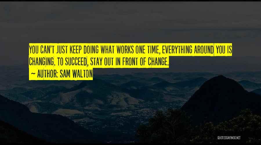 Sam Walton Quotes 1448352