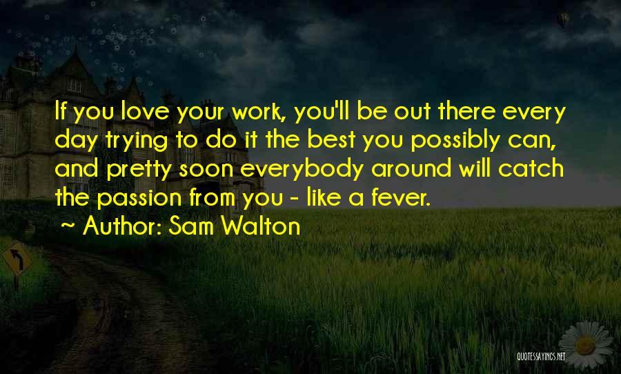 Sam Walton Quotes 1451000