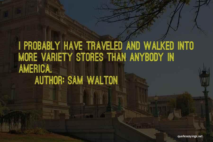 Sam Walton Quotes 146968