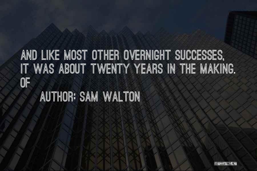 Sam Walton Quotes 1525931