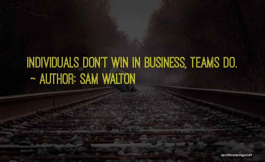 Sam Walton Quotes 1584418