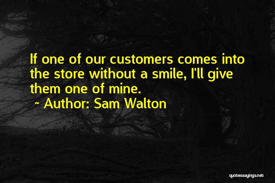 Sam Walton Quotes 1733552