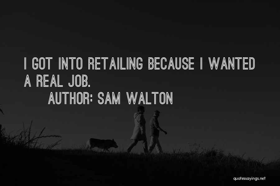 Sam Walton Quotes 174619