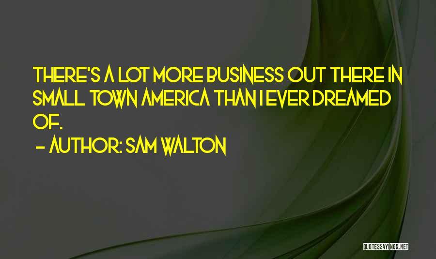 Sam Walton Quotes 1763860
