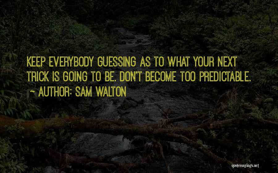 Sam Walton Quotes 1775636