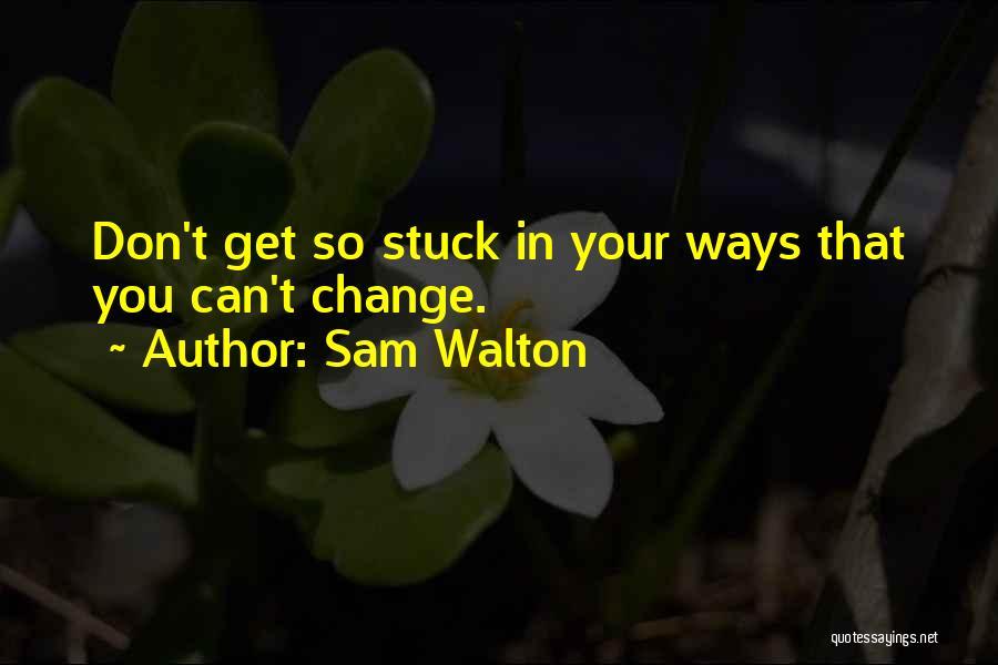 Sam Walton Quotes 2055604