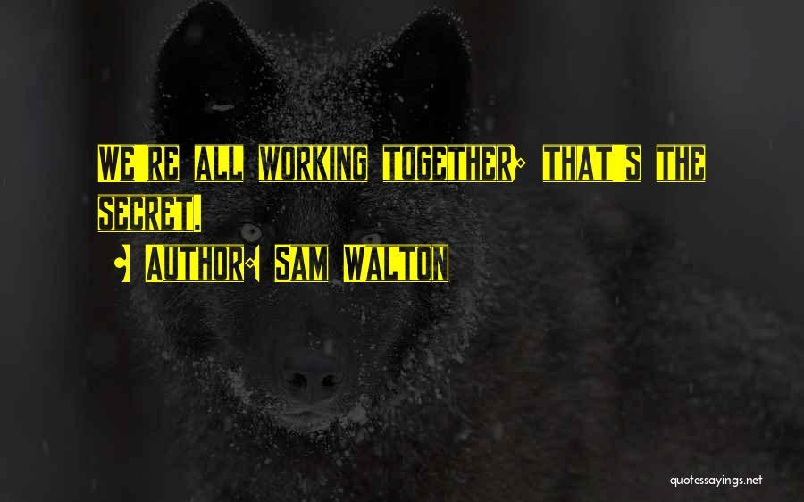 Sam Walton Quotes 2073618