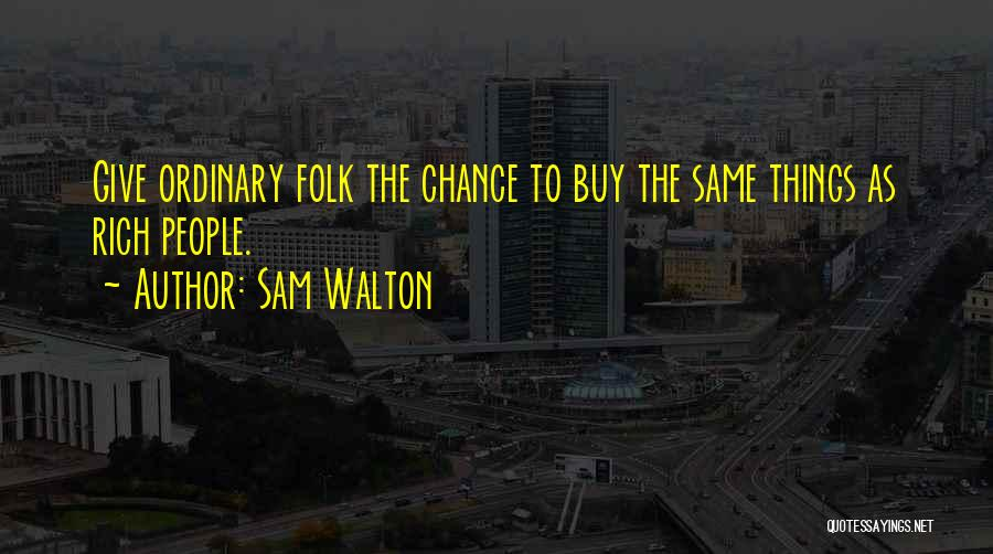 Sam Walton Quotes 2147822