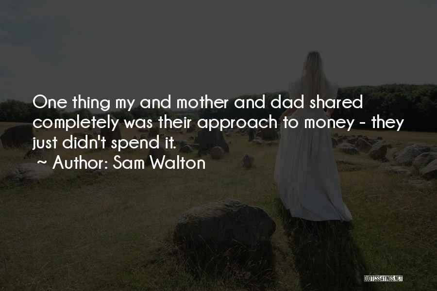 Sam Walton Quotes 659685