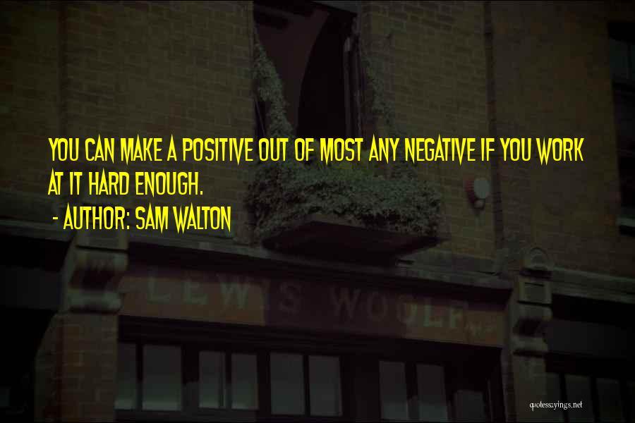 Sam Walton Quotes 707370