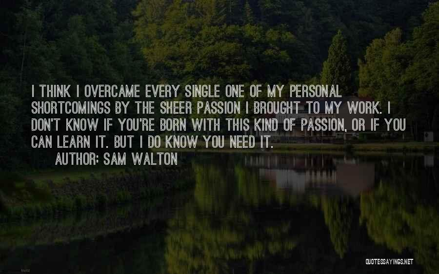 Sam Walton Quotes 711565