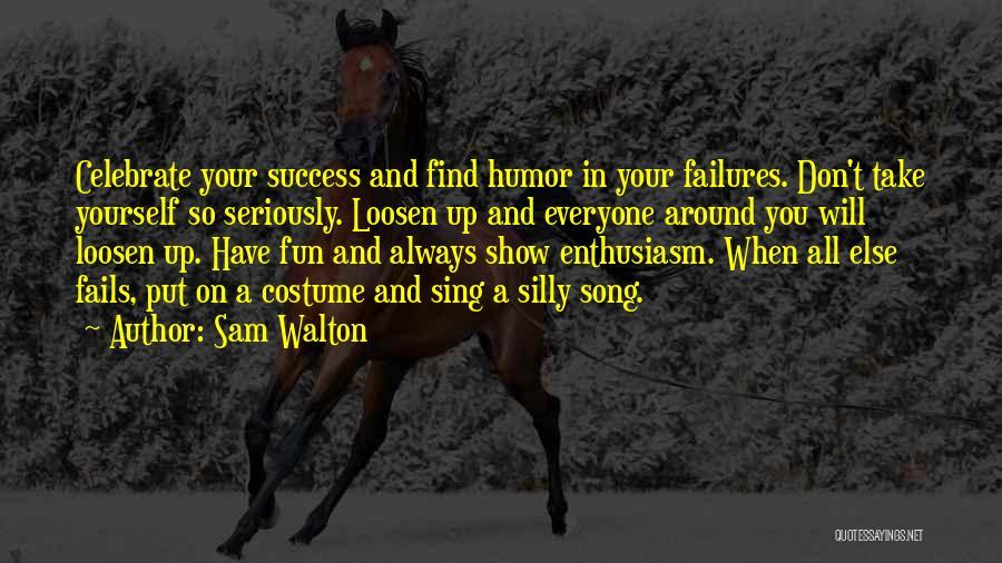 Sam Walton Quotes 740876
