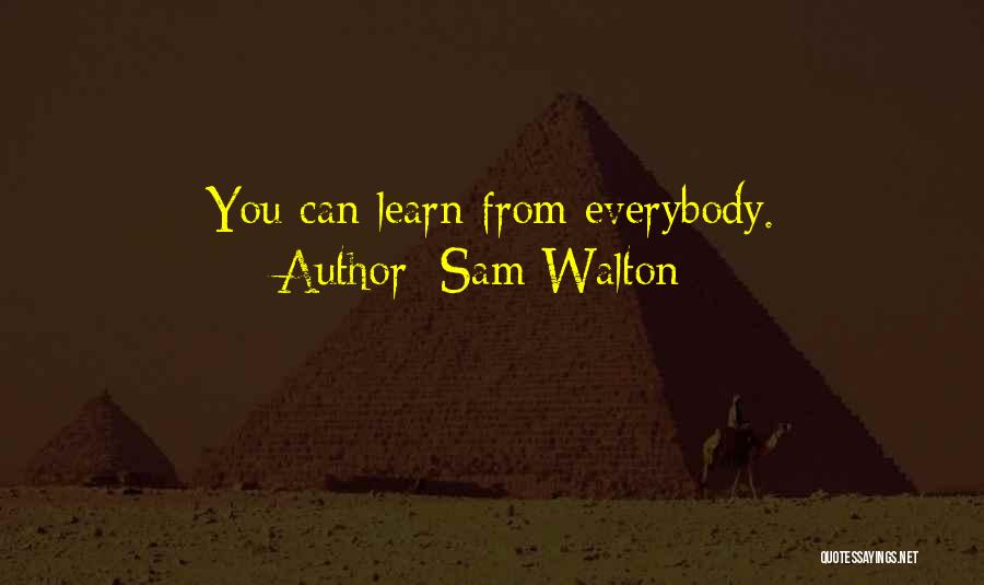 Sam Walton Quotes 746192