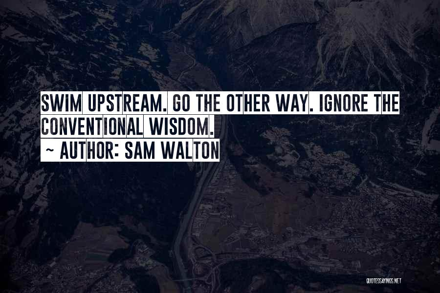 Sam Walton Quotes 747709