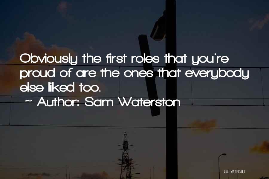 Sam Waterston Quotes 1002153