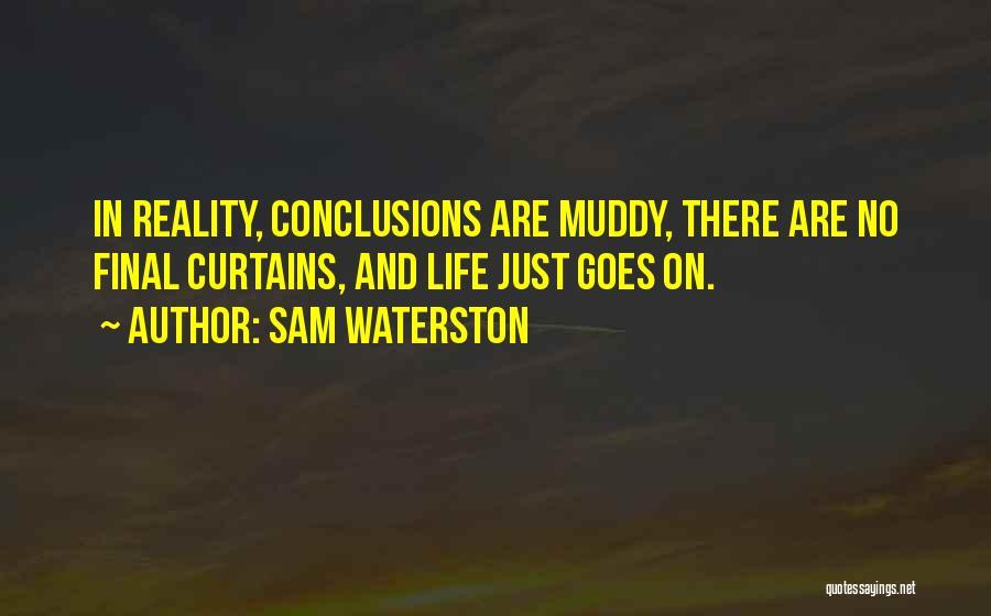 Sam Waterston Quotes 138654