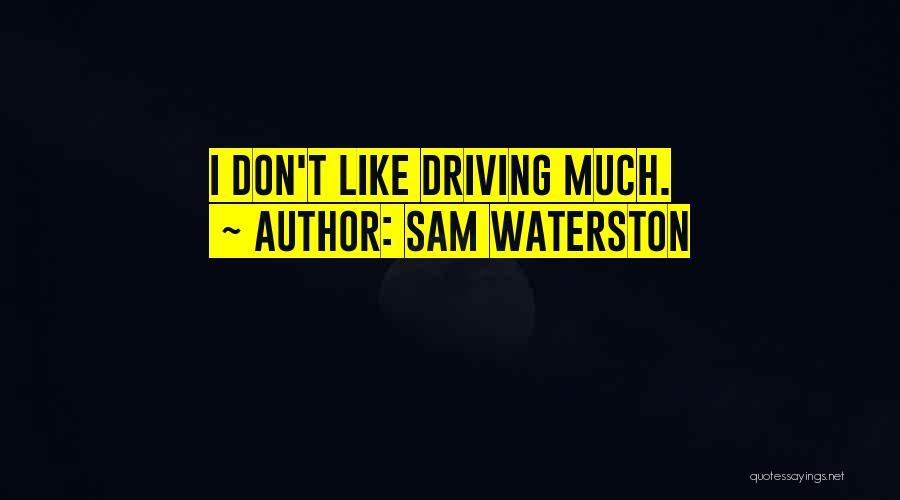 Sam Waterston Quotes 1494480