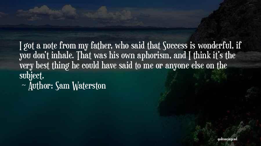 Sam Waterston Quotes 1784525