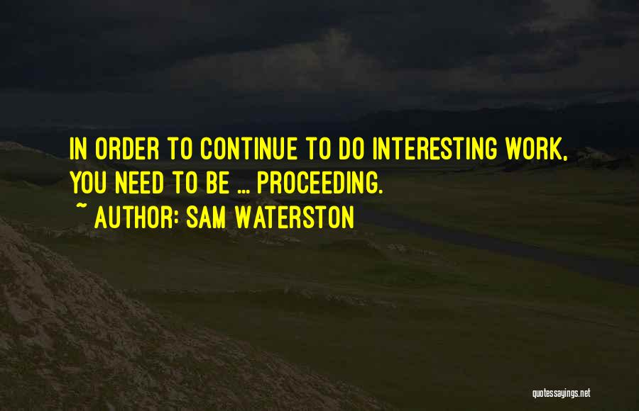 Sam Waterston Quotes 209404