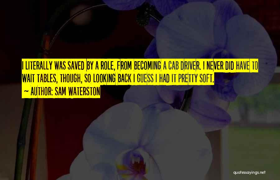 Sam Waterston Quotes 2121344
