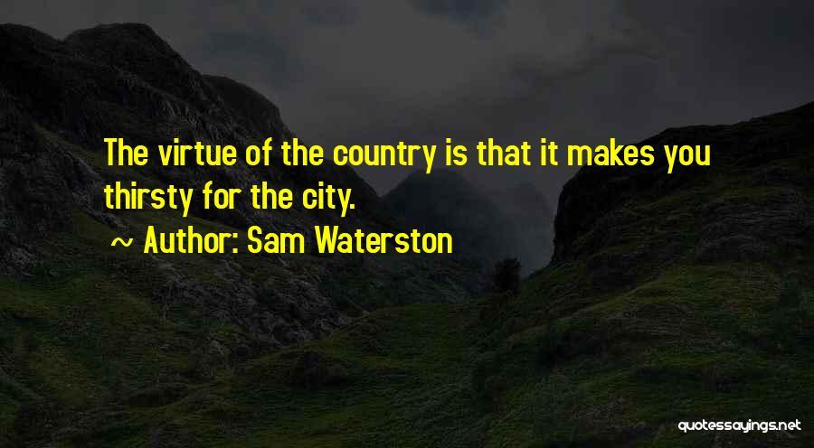 Sam Waterston Quotes 272544