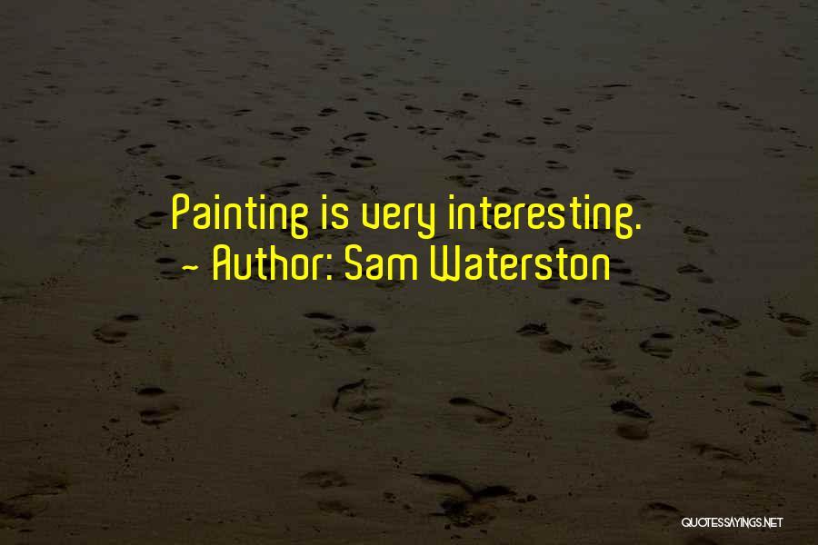 Sam Waterston Quotes 380820