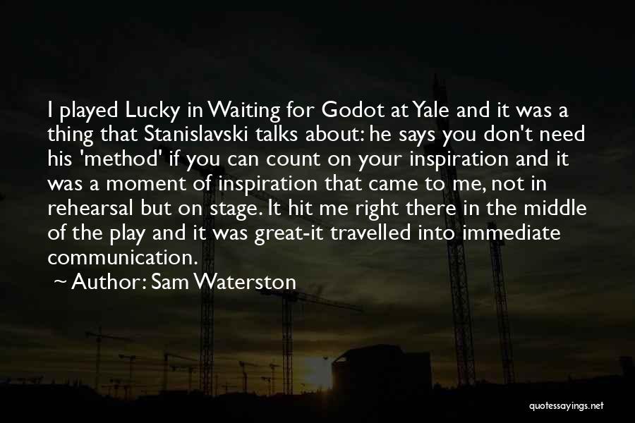 Sam Waterston Quotes 557719