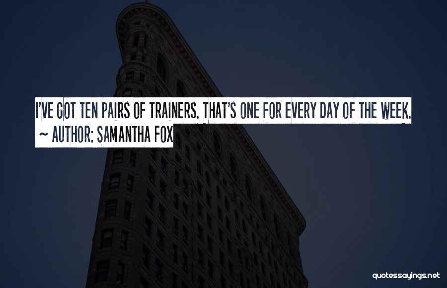 Samantha Fox Quotes 1524109