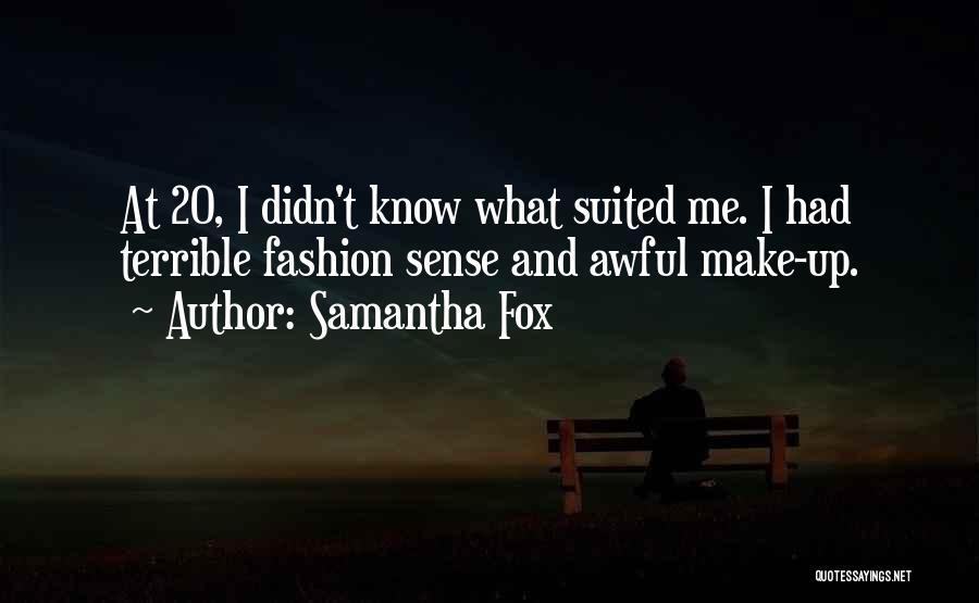Samantha Fox Quotes 1535519