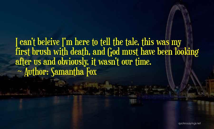 Samantha Fox Quotes 1746140