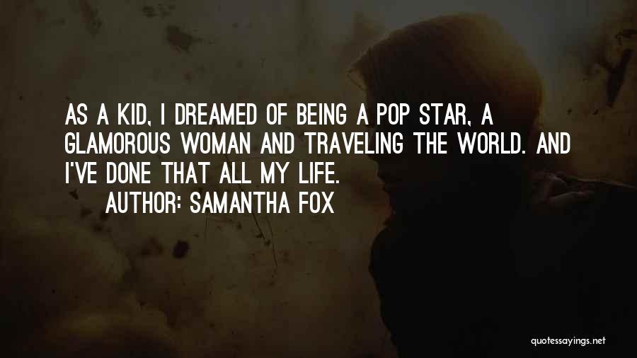 Samantha Fox Quotes 1772015