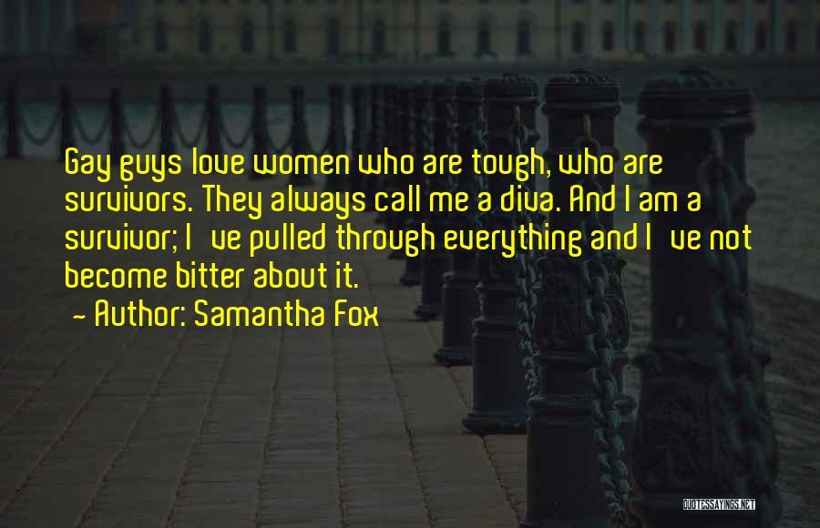 Samantha Fox Quotes 2105438