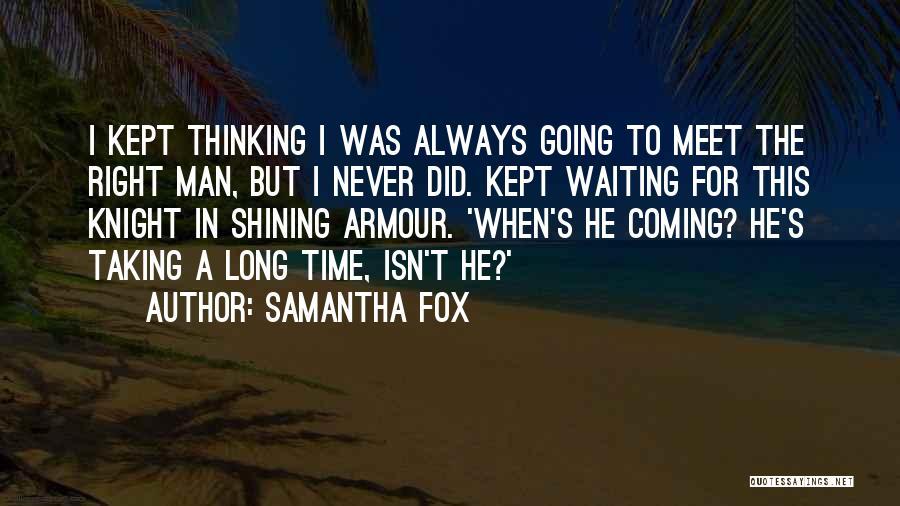 Samantha Fox Quotes 437897