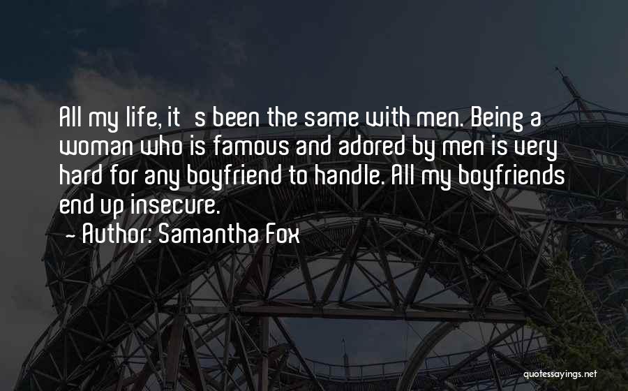 Samantha Fox Quotes 996925