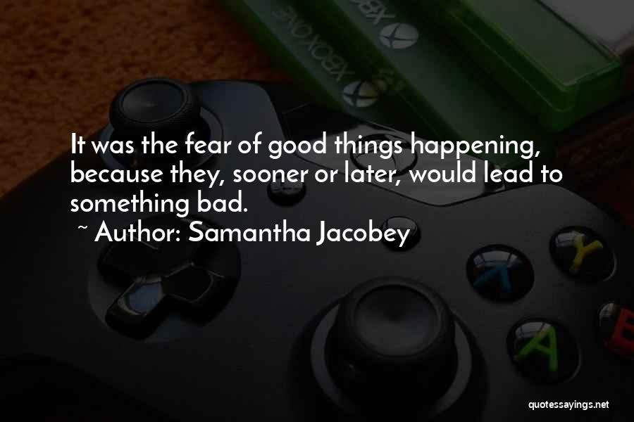 Samantha Jacobey Quotes 1095851