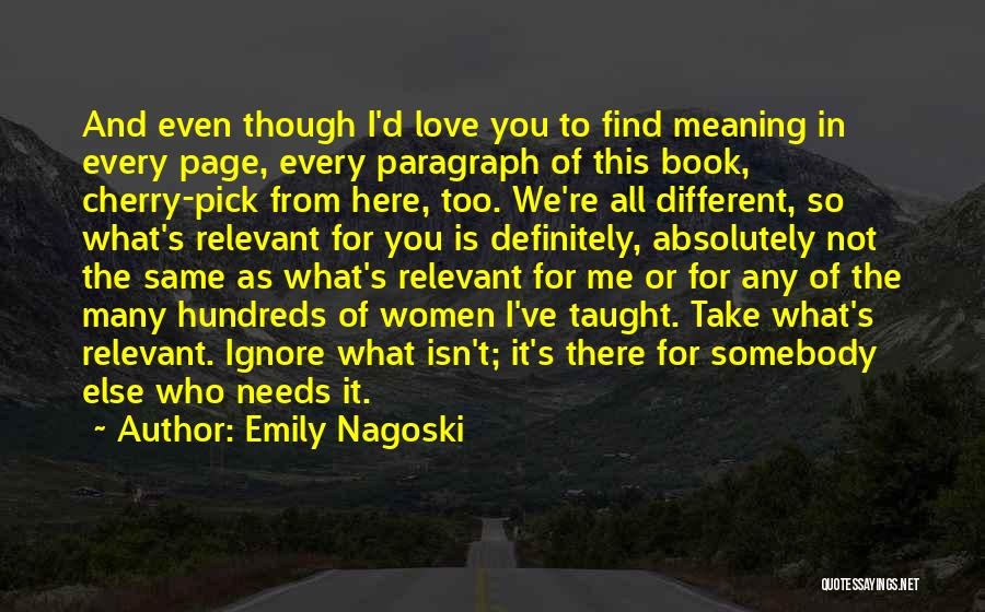 Same Book Different Page Quotes By Emily Nagoski