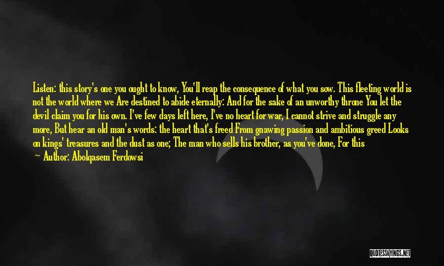 Same Heart As You Quotes By Abolqasem Ferdowsi