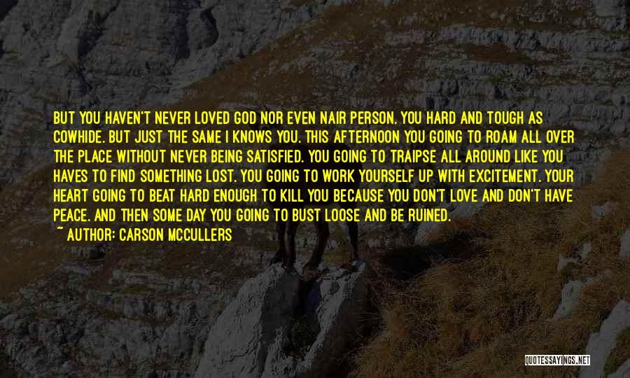 Same Heart As You Quotes By Carson McCullers