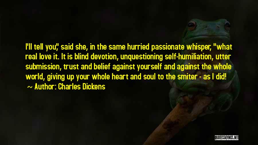 Same Heart As You Quotes By Charles Dickens