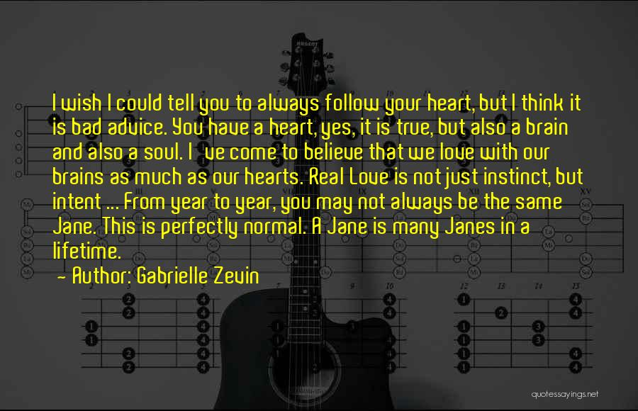 Same Heart As You Quotes By Gabrielle Zevin